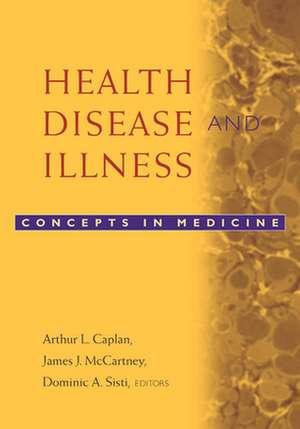 Health, Disease and Illness