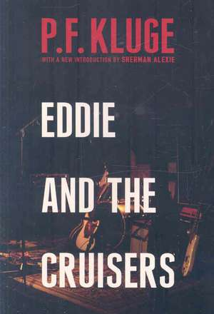 Eddie and the Cruisers de P. F. Kluge
