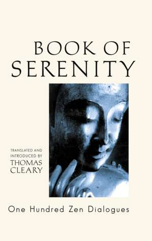 Book of Serenity:  One Hundred Zen Dialogues de Thomas F. Cleary