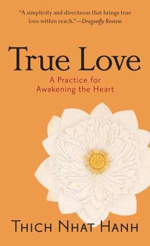 True Love de Thich Nhat Hanh
