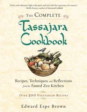 The Complete Tassajara Cookbook imagine