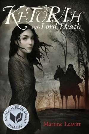 Keturah and Lord Death de Martine Leavitt