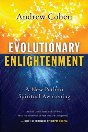 Evolutionary Enlightenment: A New Path to Spiritual Awakening de William J. Murray