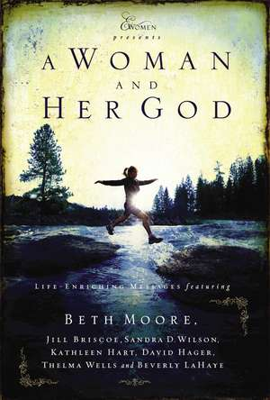 A Woman and Her God de Beth Moore