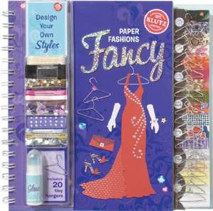 Klutz: Paper Fashions Fancy: 5-12 ani