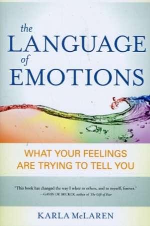 The Language of Emotions de Karla McLaren