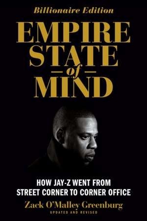 Empire State Of Mind (revised) de Zack O'malley Greenburg