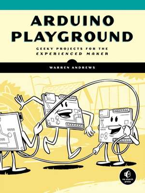 Arduino Playground de Warren Andrews