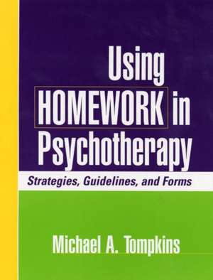Using Homework in Psychotherapy
