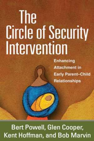 The Circle of Security Intervention de Bert Powell