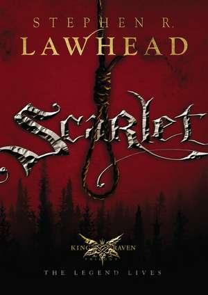 Scarlet de Stephen Lawhead