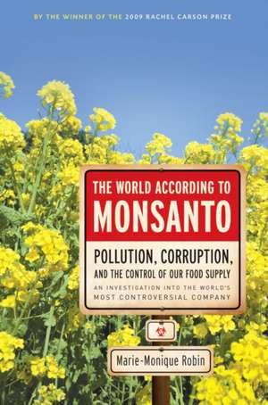The World According To Monsanto imagine