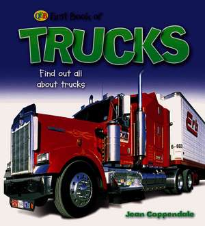 Trucks de Jean Coppendale