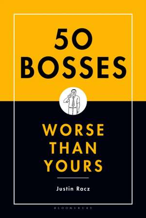 50 Bosses Worse Than Yours