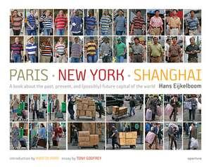 Hans Eijkelboom:  Paris-New York-Shanghai de Hans Eijkelboom