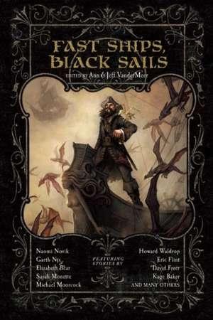 Fast Ships, Black Sails de Jeff VanderMeer