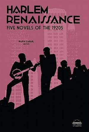 Harlem Renaissance:  Five Novels of the 1920s de Rafia Zafar