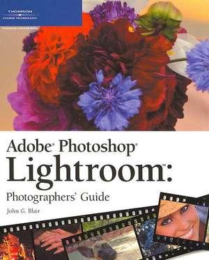 Cann, S: Adobe Lightroom Photographers' Guide de John Blair