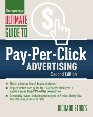 Ultimate Guide to Pay-Per-Click Advertising de Richard Stokes