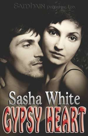 Gypsy Heart de Sasha White