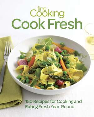 Fine Cooking Cook Fresh