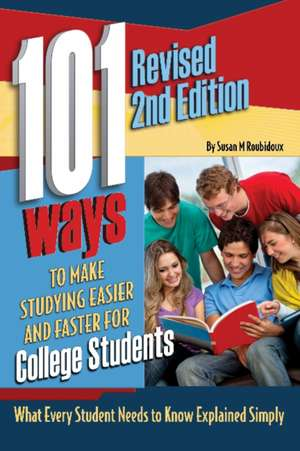 101 Ways to Make Studying Easier & Faster for College Students imagine