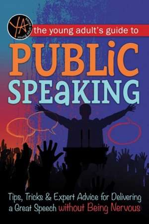 Young Adult's Guide to Public Speaking