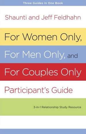 For Women Only, for Men Only, and for Couples Only