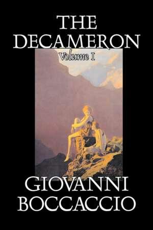 The Decameron, Volume I de Giovanni Boccaccio