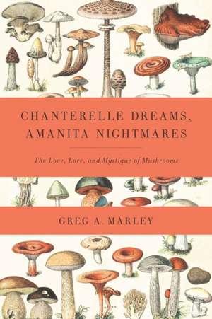 Chanterelle Dreams, Amanita Nightmares imagine