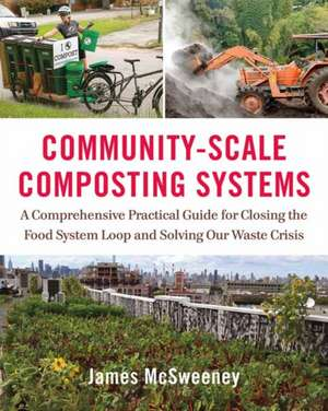 Community-Scale Composting Systems de Jamie McSweeney