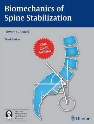 Biomechanics of Spine Stabilization de Edward C. Benzel