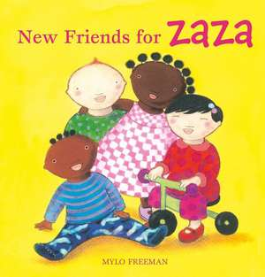 New Friends for Zaza