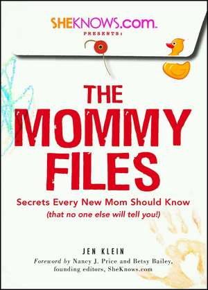 SheKnows.com Presents - The Mommy Files