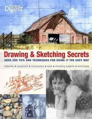 Drawing & Sketching Secrets:  Over 200 Tips and Techniques for Doing It the Easy Way de Donna Krizek