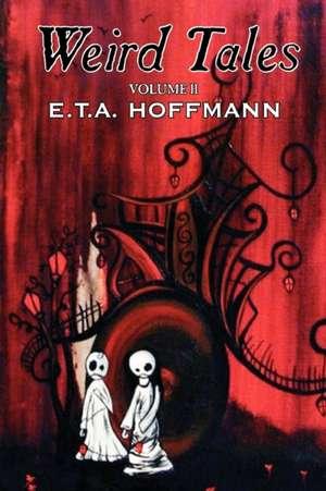 Weird Tales, Vol. II de E. T. A. Hoffmann