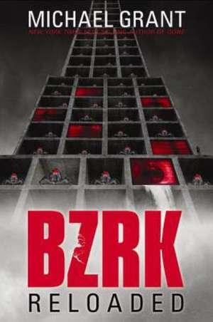 Bzrk Reloaded de Michael Grant