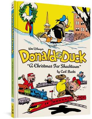 Walt Disney's Donald Duck: A Christmas for Shacktown de Gary Groth