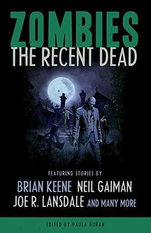Zombies: The Recent Dead de Neil Gaiman