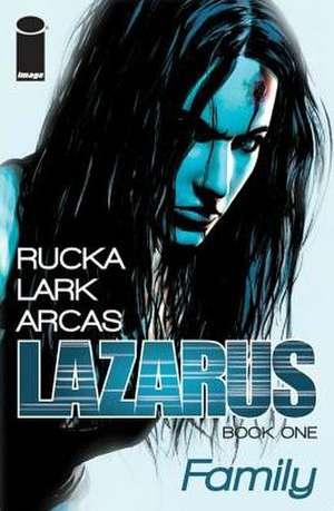 Lazarus Volume 1 de Greg Rucka