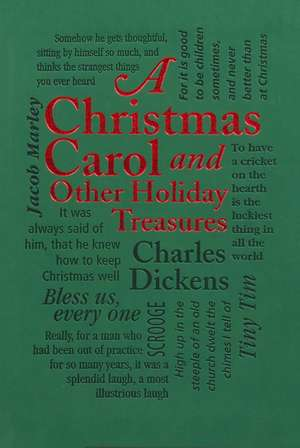 A Christmas Carol: and Other Holiday Treasures de Charles Dickens