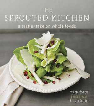 The Sprouted Kitchen de Sara Forte
