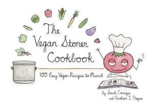 The Vegan Stoner Cookbook de Sarah Conrique
