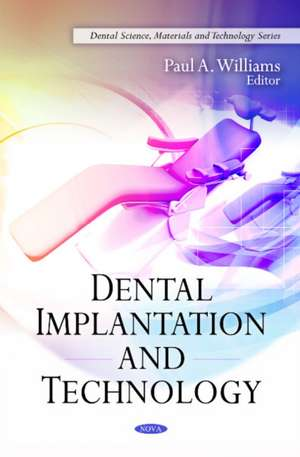 Dental Implantation and Technology