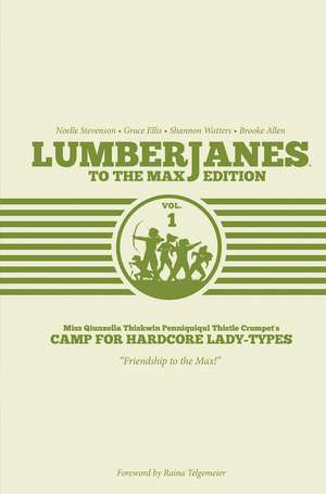 Lumberjanes To The Max Vol. 1 de Shannon Watters