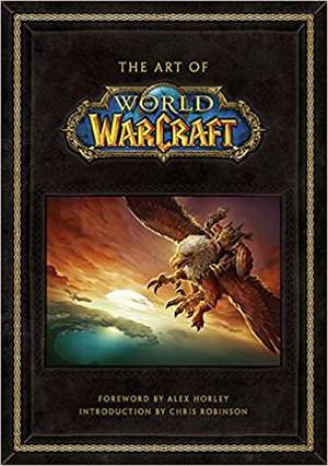Art of World of Warcraft de Blizzard Entertainment