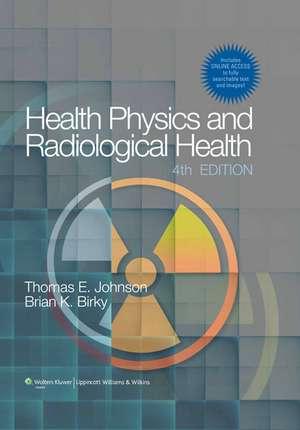 Health Physics and Radiological Health
