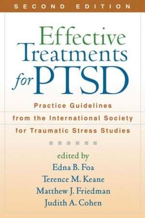 Effective Treatments for PTSD de Edna B. Foa