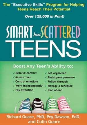 Smart But Scattered Teens de Richard Guare