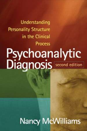 Psychoanalytic Diagnosis de Nancy McWilliams